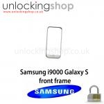 Samsung I9000 Galaxy S Front Frame